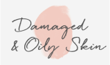 Damaged & Oily Skin